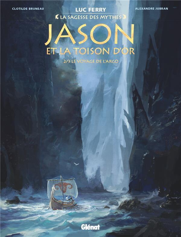 JASON ET LA TOISON D'OR - TOME 02 - LE VOYAGE DE L'ARGO BRUNEAU/JUBRAN