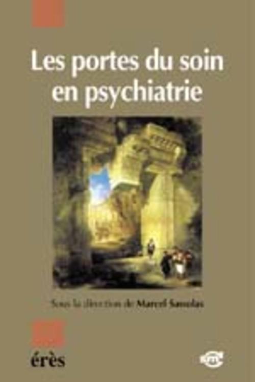 Portes du soin en psychiatrie (les)
