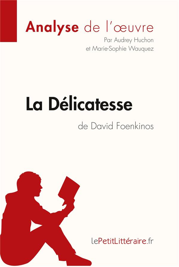 La délicatesse, de David Foenkinos