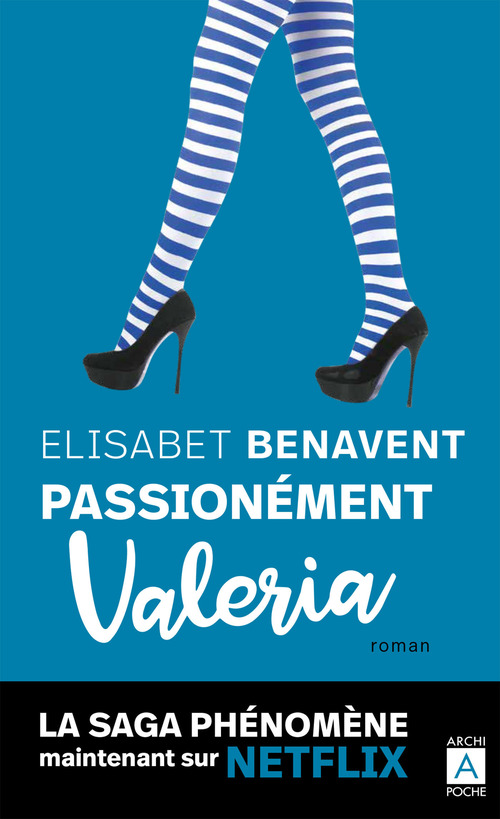Valeria t.4 ; passionnément Valeria