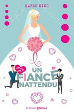 Vente Livre Numérique : Un fiancé inattendu  - Karen King