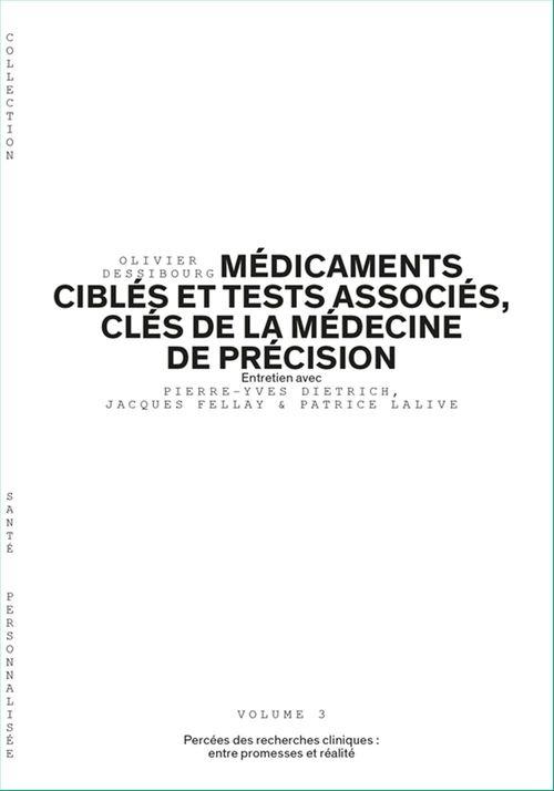 Médicaments ciblés et tests associés, clés de la médecine de précision - Volume 3/6