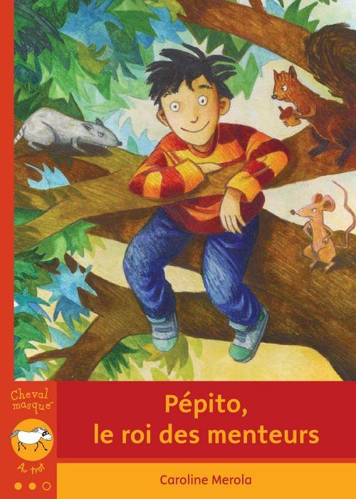 Pépito, le roi des menteurs