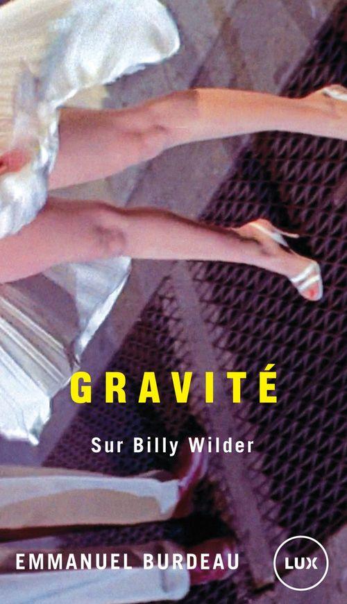Gravité sur Billy Wilder