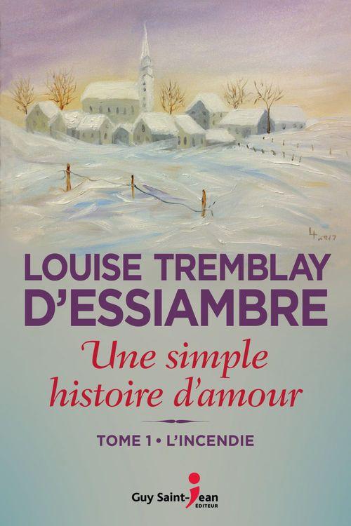 Vente Livre Numérique : Une simple histoire d'amour, tome 1  - Louise Tremblay d'Essiambre