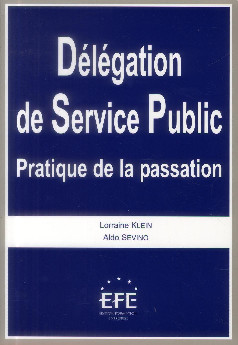 Délégation de service public ; pratique de la passation
