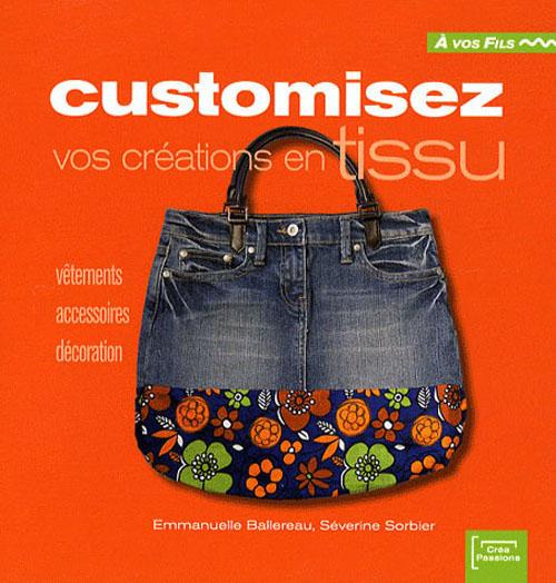 Customisez vos créations en tissu