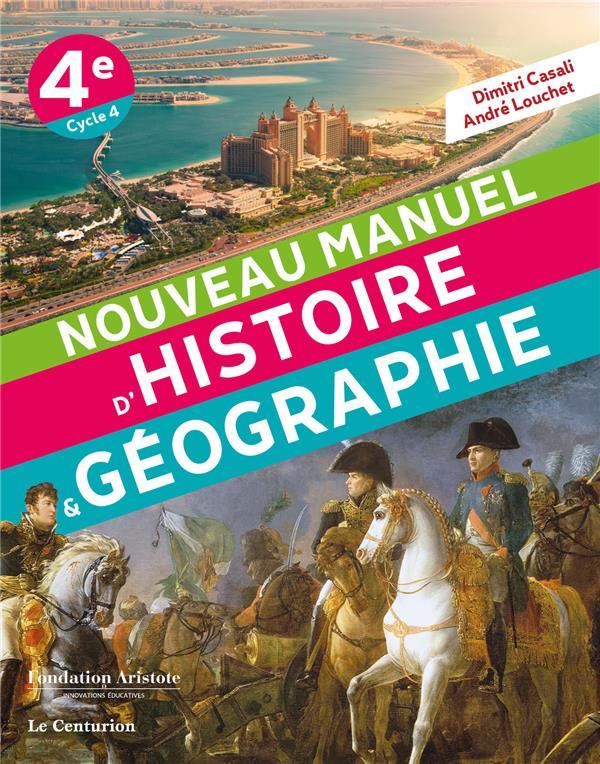 Nouveau manuel d'histoire-géographie ; 4e