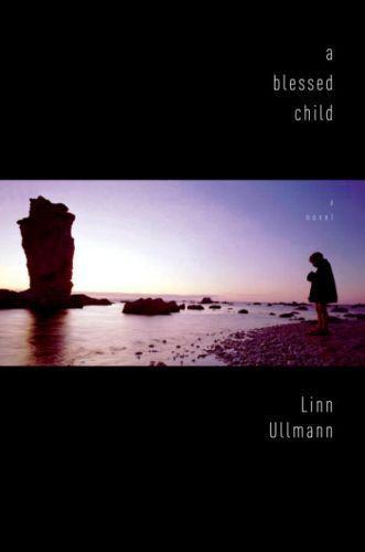 Vente Livre Numérique : A Blessed Child  - Linn Ullmann