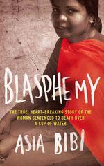 Blasphemy  - Asia Bibi