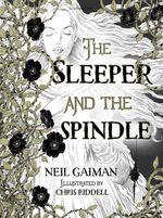 Vente Livre Numérique : The Sleeper and the Spindle  - Neil Gaiman