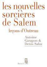 Vente Livre Numérique : Les Nouvelles Sorcières de Salem - Leçons d'Outreau  - Denis Salas - Antoine GARAPON