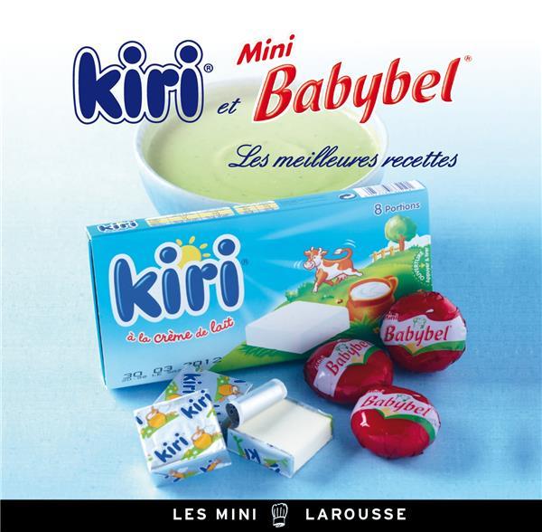 Kiri et mini Babybel ; les meilleures recettes