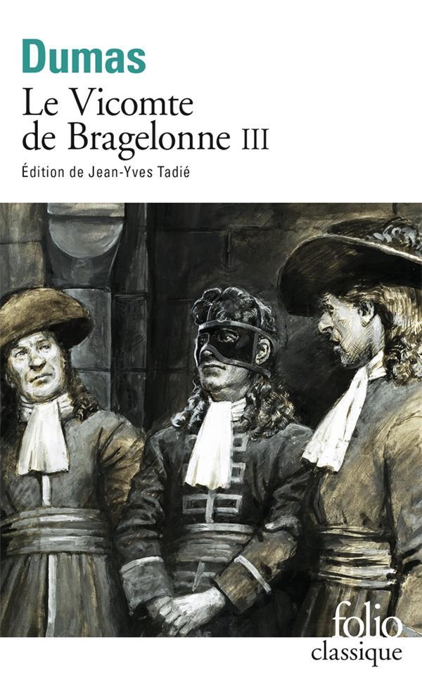 Le vicomte de Bragelonne t.3