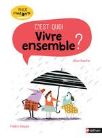 Vente Livre Numérique : Vivre ensemble c'est quoi ? - Philo pour les 7-10 ans  - Oscar Brenifier