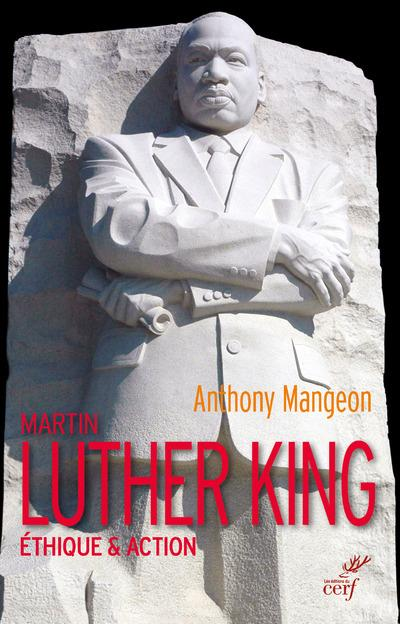 MARTIN LUTHER KING  -  ETHIQUE et ACTION