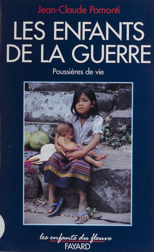 Poussieres de vie, tome 2 - les enfants de la guerre