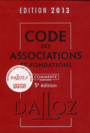 Code des associations et fondations commenté (édition 2013)