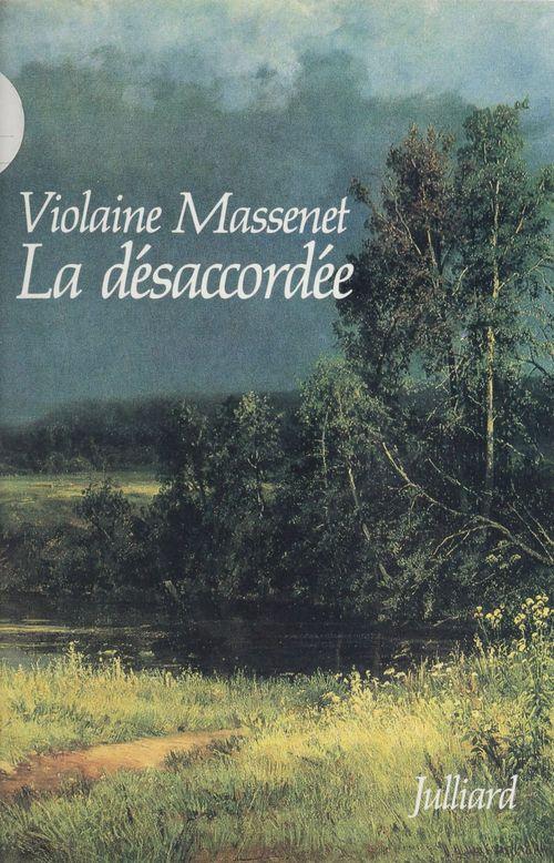 La Désaccordée  - Violaine Massenet