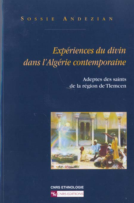 Experience du divin dans l'algerie contemporaine