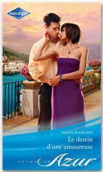 Vente EBooks : Le destin d'une amoureuse  - Helen Bianchin