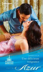 Vente EBooks : Une délicieuse vengeance  - Jennie Lucas