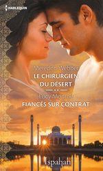Vente Livre Numérique : Le chirurgien du désert - Fiancés sur contrat  - Lucy Monroe - Meredith Webber
