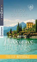 Vente Livre Numérique : Passions italiennes : trilogie intégrale  - Lucy Gordon