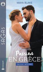 Vente EBooks : Passion en Grèce ; une irrésistible séduction, séduction grecque, séduite par son ennemi  - Maya Blake