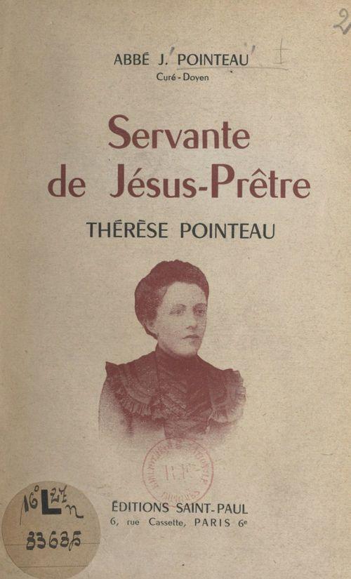 Servante de Jésus-Prêtre, Thérèse Pointeau