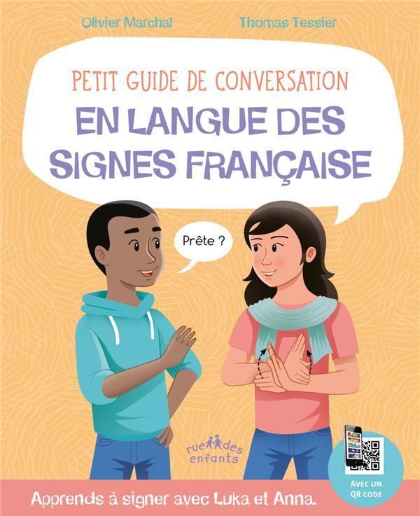 Petit guide de conversation en langue des signes française ; apprends à signer avec Lucas et Anna