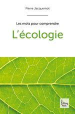 L'Ecologie  - Pierre Jacquemot