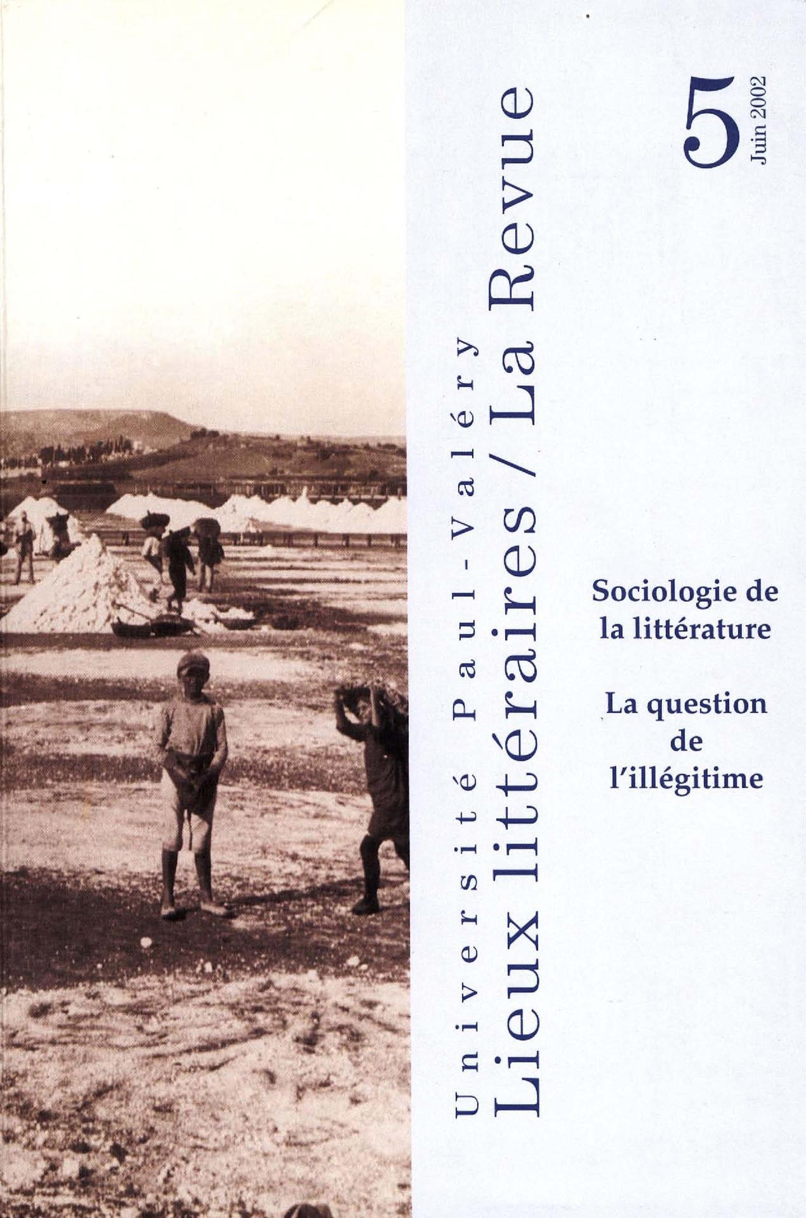 Sociologie de la littérature: la question de l'illégitime  - Benoît Denis  - Sylvie Triaire  - Jean-Pierre Bertrand