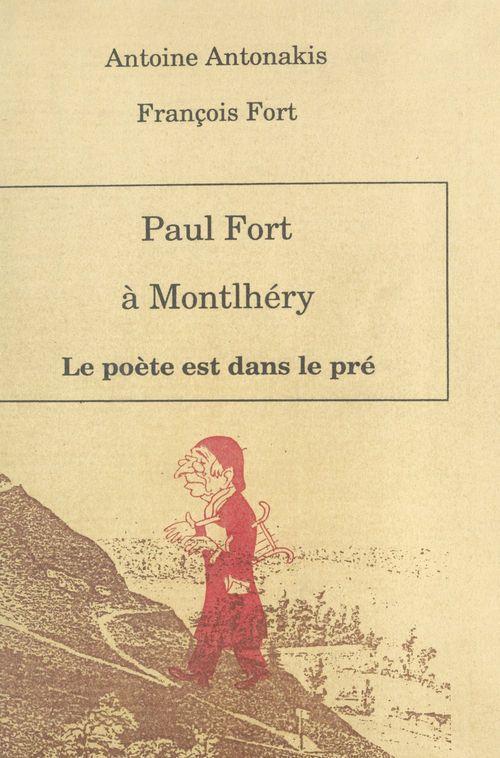 Paul fort le poete est dans le pre