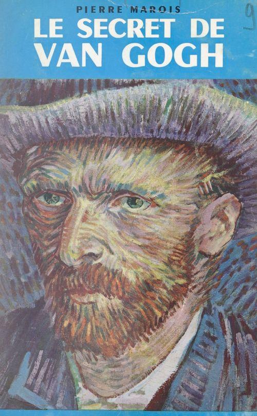 Le secret de Van Gogh