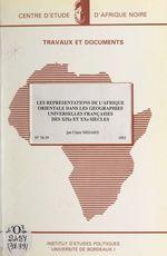 Les représentations de l'Afrique orientale dans les géographies universelles françaises des XIXe et XXe siècles  - CNRS - Ph. Pinchemel - Roland Centre de géohistoire