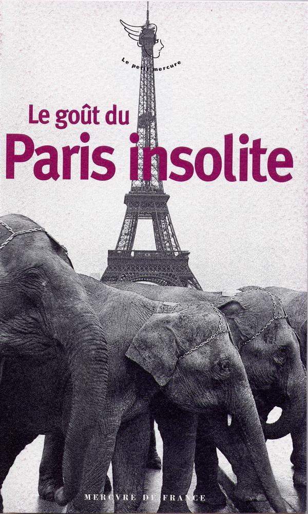 Le goût du Paris insolite