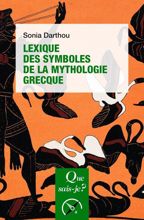 Lexique des symboles de la mythologie grecque (2e édition)