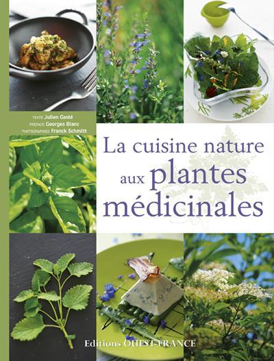 La cuisine nature aux plantes médicinales