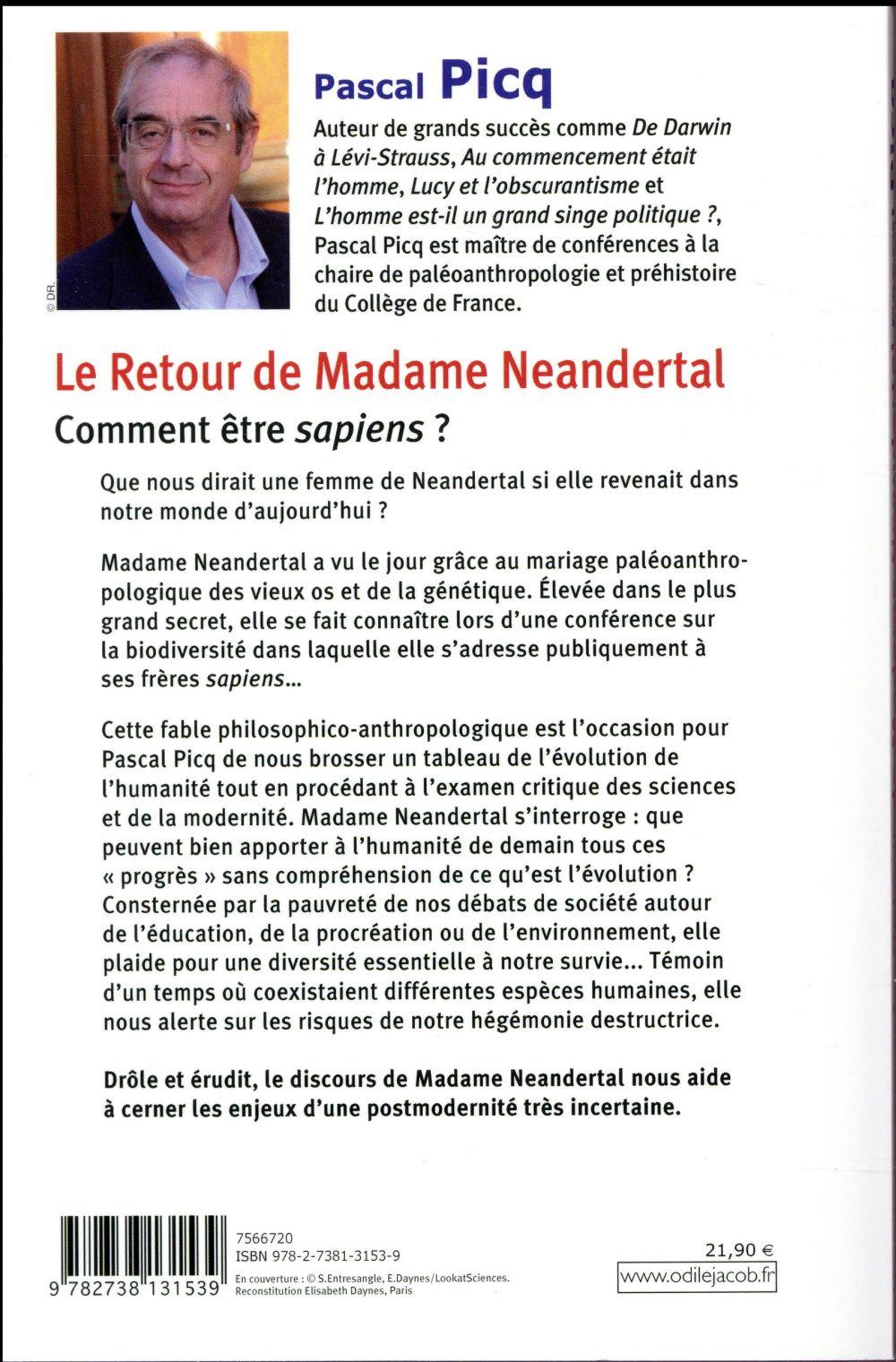 Le retour de madame Néandertal ; comment être sapiens ?