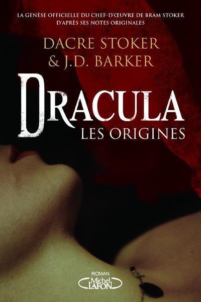 DRACULA  -  LES ORIGINES BARKER, J.D.