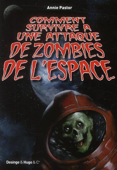Comment survivre à une attaque de zombie de l'espace