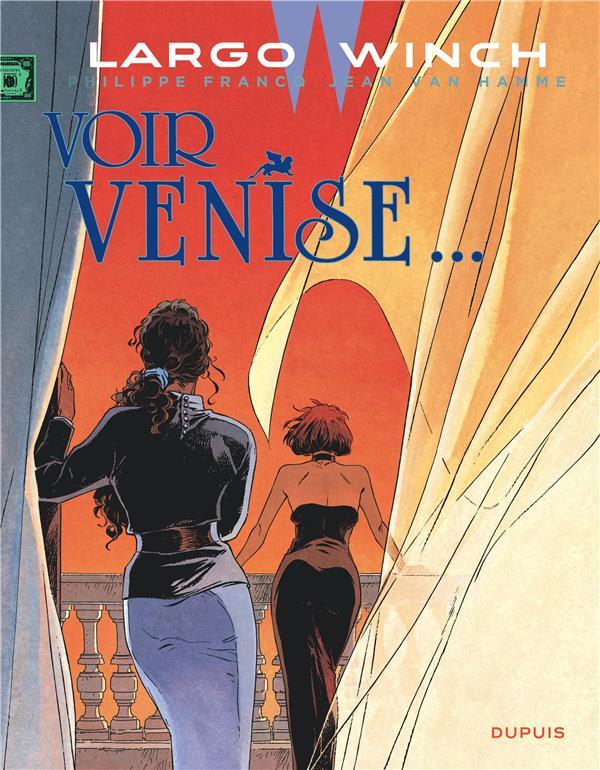 LARGO WINCH - TOME 9 - VOIR VENISE... (GRAND FORMAT) VAN HAMME JEAN
