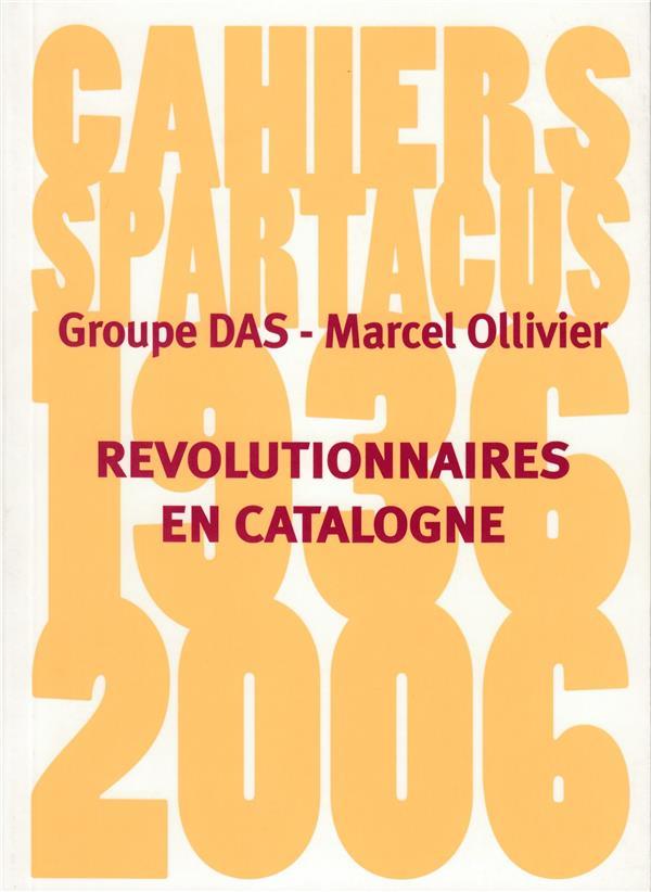 Révolutionnaires en catalogne