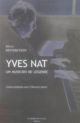 Yves Nat, Un Musicien De Legende