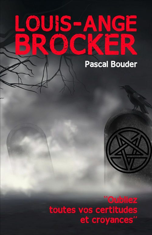 Louis-Ange Brocker  - Pascal Bouder