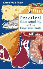 Vente EBooks : Practical Food Smoking  - Kate Walker