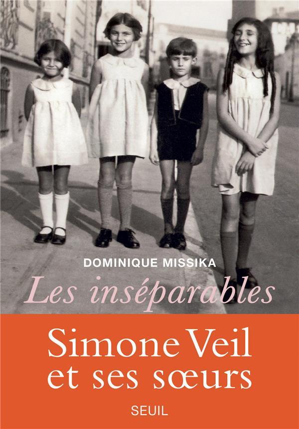 Les inséparables ; Simone Veil et ses soeurs