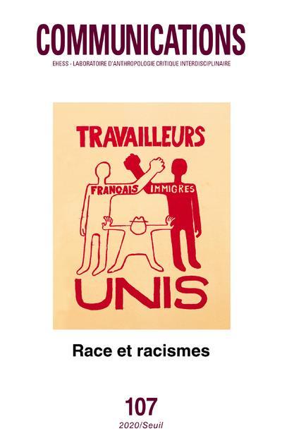 Revue communications n.107 ; race et racismes