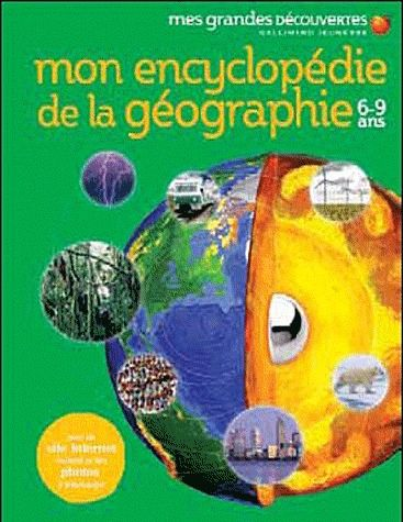 Mon Encyclopedie De La Geographie